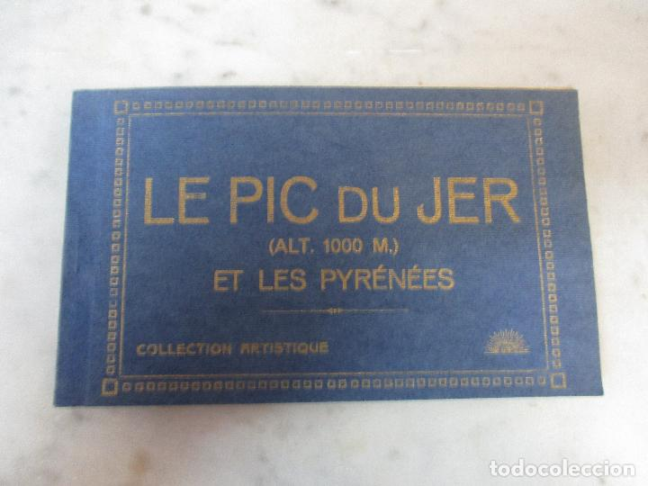Postales: Block - Álbum Postal - 18 Postales - Le Pic Du Jer - Et les Pyrénees - Pirineos (Alt 1000 M) - Foto 22 - 75062227