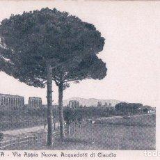Postales: POSTAL ITALIA - ROMA - VIA APPIA NOUVA - ACQUEDOTTI DI CLAUDIO. Lote 93112340
