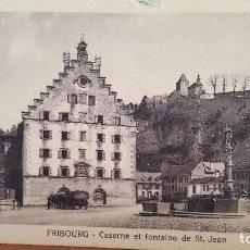 Postales: POSTAL ANTIGUA DE SUIZA: FRIBOURG.- CASERNE ET FONTAINE DE ST. JEAN. Lote 94957075
