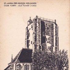Postales: ST. ANNA TER-MUIDEN HOLLANDE (SIN CIRCULAR) . Lote 95288227