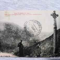 Postales: POSTAL ANDORRA - VALLS D'ANDORRA CREU DE MERITXELL - 1931. Lote 95306659