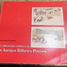 Postales: LIBRO RECORDANDO PORTUGAL EM ANTIGOS BILHETES POSTAIS, COLECAO KLAUS W.GRUNER,1989,83 PAGINAS. Lote 98500303