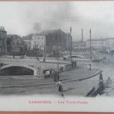 Postales: POSTAL FRANCIA FRANCE NARBONNE LES TROIS PONTS EDIC L. JANSON FABRICAS CHIMENEAS. Lote 101060255