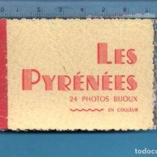 Postales: BLOQUE DE VENTE Y CUATRO POSTALES TAMAÑO 9-6 CENTÍMETROS DE LES PYRÉNÉES . Lote 104081347