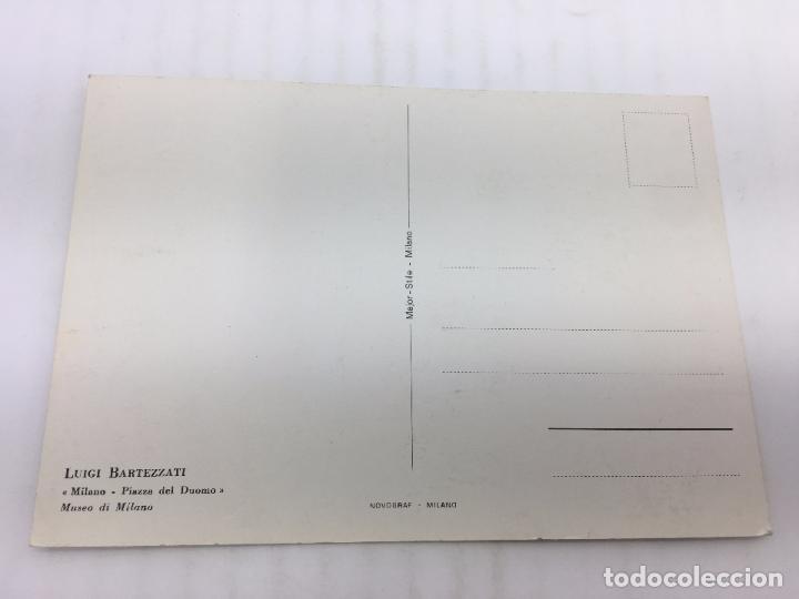 Postales: POSTAL SIN CIRCULAR DE MILAN - LUIGI BARTEZZATI , MILANO - PIAZZA DEL DUOMO - Foto 2 - 106907455