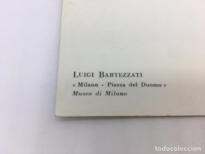 Postales: POSTAL SIN CIRCULAR DE MILAN - LUIGI BARTEZZATI , MILANO - PIAZZA DEL DUOMO - Foto 3 - 106907455