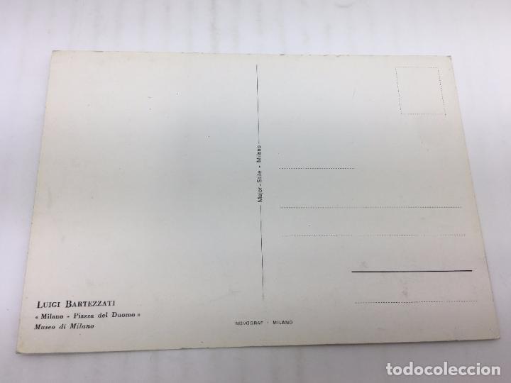 Postales: POSTAL SIN CIRCULAR DE MILAN - LUIGI BARTEZZATI , MILANO - PIAZZA DEL DUOMO - Foto 2 - 106907503