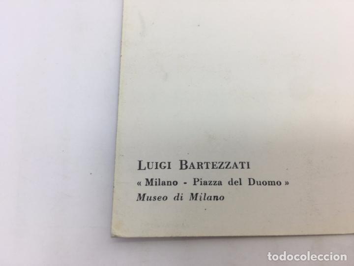 Postales: POSTAL SIN CIRCULAR DE MILAN - LUIGI BARTEZZATI , MILANO - PIAZZA DEL DUOMO - Foto 3 - 106907503