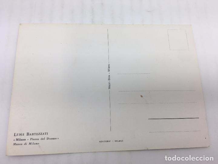 Postales: POSTAL SIN CIRCULAR DE MILAN - LUIGI BARTEZZATI , MILANO - PIAZZA DEL DUOMO - Foto 2 - 106907547