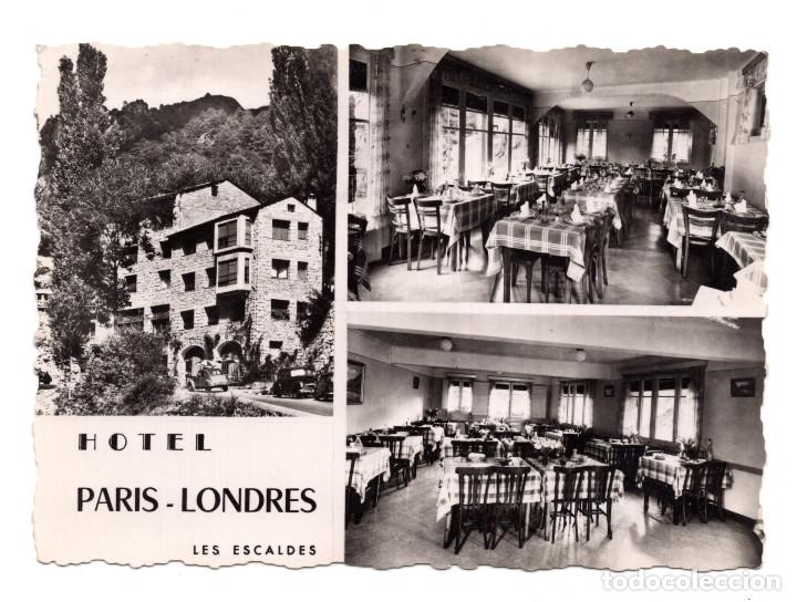 VALLS D' ANDORRA, LES ESCALDES.- HOTEL PARIS-LONDRES. (ED.APA POUX) (Postales - Postales Extranjero - Europa)