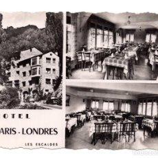 Postales: VALLS D' ANDORRA, LES ESCALDES.- HOTEL PARIS-LONDRES. (ED.APA POUX). Lote 115003019