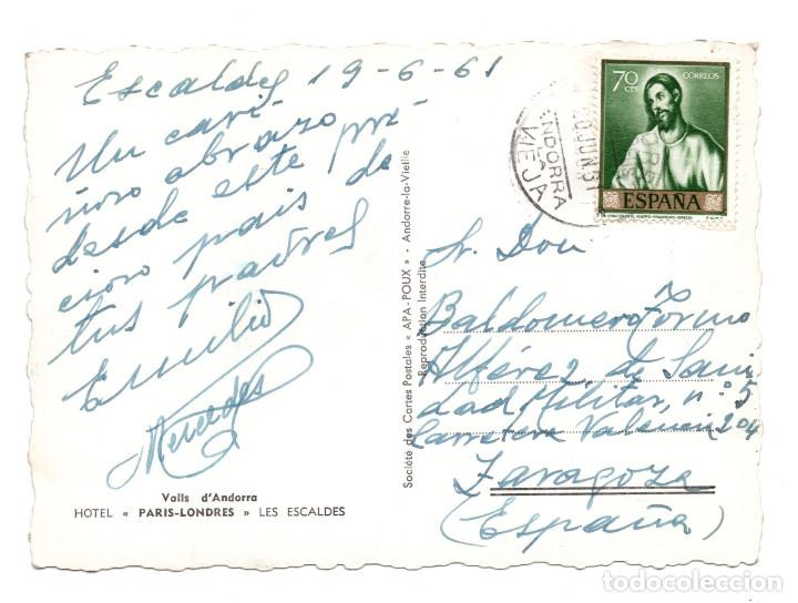 Postales: VALLS D ANDORRA, LES ESCALDES.- HOTEL PARIS-LONDRES. (ED.APA POUX) - Foto 2 - 115003019