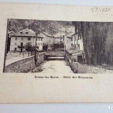 Postales: POSTAL ANTIGUA BRIDES LES BAINS HOTEL DES BAIGNEURS 1930 ESCRITA Y CIRCULADA. Lote 116121011