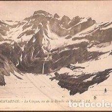 Postales: ANTIGUA POSTAL 41 GAVARNIE LE CIRQUE VU DE LA BRECHE DE ROLAND LL ESCRITA. Lote 116677479