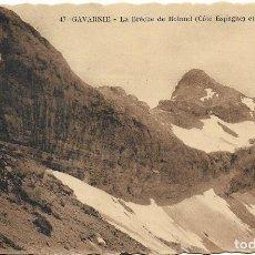 Postales: GAVARNIE, LA BRÉCHE DE ROLAND (CÔTÉ ESPAGNE (3.006 M.) CIE.ALSACIENNE DES ARTS PHOTOMÉCANIQUES - S/C. Lote 123028967