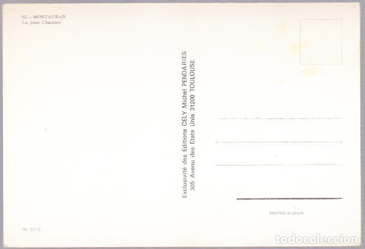 Postales: FRANCIA - MONTAUBAN - LE PONT CHAMIER - Foto 2 - 125418347