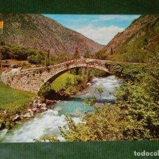 Postales: ANDORRA. SANT JULIA DE LORIA. PONT DE LA MARGINEDA. ED. SOBERANAS N.16. TAM.209X148MM. Lote 134239998