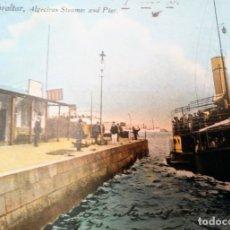 Postales: GIBRALTAR ALGECIRAS STEAMER AND PIER VAPORIZADOR Y MUELLE NO CIRCULADA POSTALES BARCOS. Lote 134556294