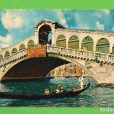 Postales: POSTAL - PONTE DI RIALTO - VENEZIA -. Lote 136116014
