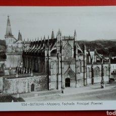 Postales: BONITA POSTAL PORTUGAL BATALHA MONASTERIO FACHADA PRINCIPAL. Lote 144410022