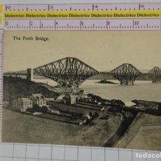 Postales: POSTAL DE REINO UNIDO. AÑOS 10 30. THE FORTH BRIDGE. 1870. Lote 147105554