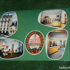 Postales: FRANCIA. REIMS. HOTEL WELCOME, RUE BUIRETTE 29. Lote 149749742