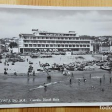 Postales: 300 COSTA DO SOL CASCAIS HOTEL BAIA PORTUGAL. Lote 151225478
