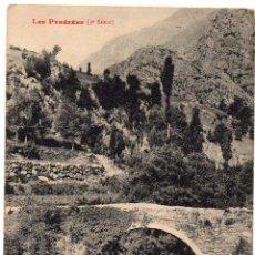Postales: PS8096 ANDORRA 'LE PONT DES ESCALLS'. LABOUCHE FR. SIN CIRCULAR. PRINC. S. XX. Lote 154929266
