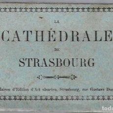 Postales: E100- BLOC DE 25 CARTES POSTALES ANTIGUAS DE LA CATEDRAL DE STRASBOURG. Lote 156527950