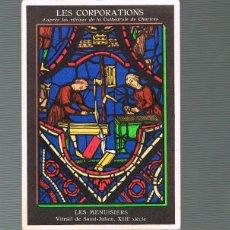 Postales: FRANCIA, CATEDRAL DE CHARTRES, VIDRIERAS DE LAS CORPORACIONES:OFICIOS VIDRIERA DE LOS EBANISTAS. Lote 159100522