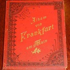 Postales: ÁLBUM ILUSTRADO. ALEMANIA. ALBUM VON FRANKFURT AM MAIN. C. 1897. DESPLEGABLE CON MUCHAS ILUSTRRACION. Lote 165383882