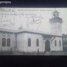 Postais: POSTAL ANTIGUA EXPOSITION DE BRUXELLES 1910. PAVILLON ALGERIEN. Lote 171312183