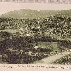 Postales: POSTAL DE LA CERDAGNE - EL COLL D´HOME MORT DANS LE CHAOS DE TARGASONNE / S/C.. Lote 172594752
