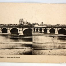 Postales: POSTAL ESTEREOSCOPICA DE ORLEANS (FRANCIA). PONT SUR LA LOIRE. SIN CIRCULAR. Lote 173186338