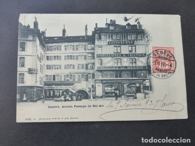 GINEBRA GENEVE SUIZA ANCIENE PASAGE DE BEL AIR POSTAL (Postales - Postales Extranjero - Europa)
