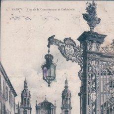 Postales: 54 ( MEURTHE ET MOSELLE ) - NANCY - RUE DE LA CONSTITUTION ET CATHEDRALE - POSTAL FRANCIA CIRCULADA. Lote 176363389