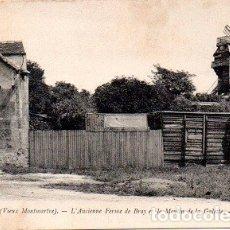 Postales: PARÍS - 771 MONTMARTRE - ANTIGUA GRANJA DE BRAY Y EL MOLINO DE LA GALETTE. Lote 178963043