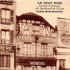 Postales: PARÍS - MONTMARTRE - EL GATO NEGRO - BULEVAR DE CLICHY. Lote 178964396