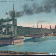 Postales: POSTAL FRANCIA - STRASBOURG - PONT DU CHEMIN DE FER SUR LE RHIN - CAP. Lote 183817583