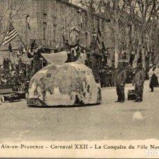 Cartes Postales: CARNAVAL D AIX XXII - CORSO - 7 - LA CONQUETE DU POLE NORD OU LE SECRET DU POLE. Lote 186282701