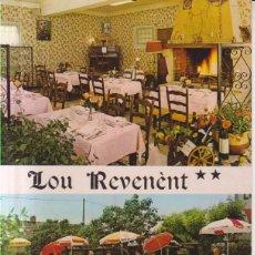 Postales: FRANCIA HOTEL RESTAURANT LOU REVENENT POSTAL NO CIRCULADA. Lote 190323992