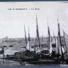 Postales: POSTAL BORDEAUX FRANCIA LA RADE BARCOS VELA HACIA 1900 SIN CIRCULAR. Lote 194290670