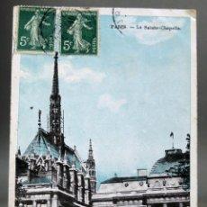 Postales: POSTAL PARÍS LA SAINTE CHAPELLE CIRCULADA SELLO 1911. Lote 194291322