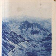 Postales: FRANCIA PIRINEOS PICO DE BIGORRE 1934 POSTAL CIRCULADA. Lote 194565500