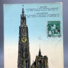 Postales: POSTAL ANVERS AMBERES ANTWERPEN BÉLGICA CATHEDRALE STYLE GOTHIQUE CIRCULADA SELLO 1912. Lote 194789346
