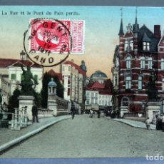 Postales: POSTAL GAND GANTE GENT BÉLGICA LA RUE ET LE PONT PAIN PERDU INNOVATION CIRCULADA SELLO 1911. Lote 194789606