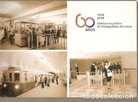 PORTUGAL ** & I.P 60 AÑOS DE APERTURA AL METROPOLITANO DE LISBOA 2019 (26783) (Postales - Postales Extranjero - Europa)