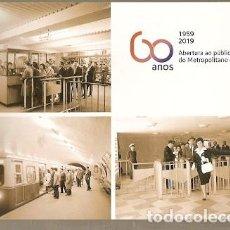 Postales: PORTUGAL ** & I.P 60 AÑOS DE APERTURA AL METROPOLITANO DE LISBOA 2019 (26783). Lote 195034152