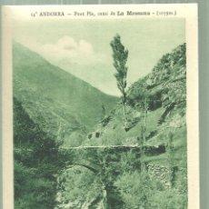 Postales: C1.- ANDORRA - PONT PLA CAMI DE LA MASSANA - CL.PHOTO AXÉENNE LES ESCALDES. Lote 195075311