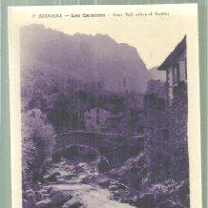 Postales: C1.- ANDORRA -LES ESCALDES PONT VELL SOBRE EL MALDRIU - CL.PHOTO AXÉENNE LES ESCALDES. Lote 195075900